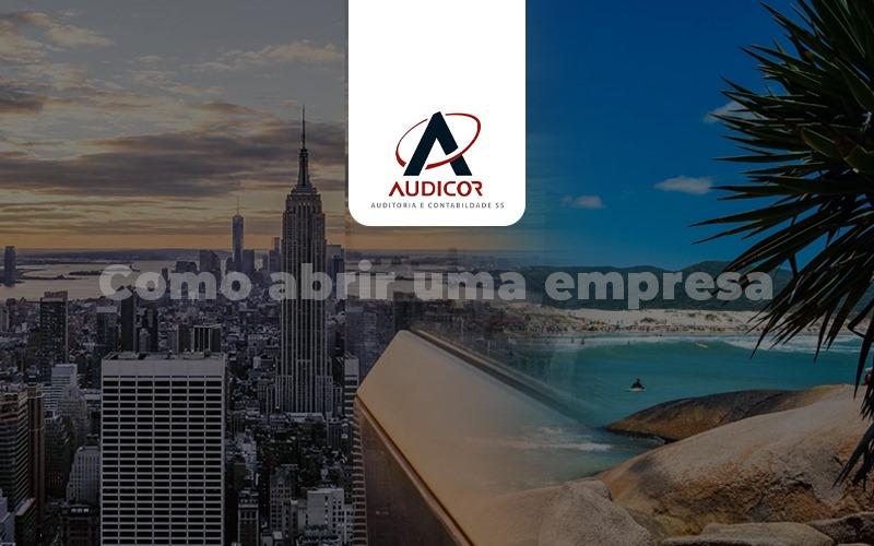 Como Abrir Uma Empresa Em Florianópolis - Contabilidade Em Florianópolis - SC | Audicor Auditoria E Contabilidade