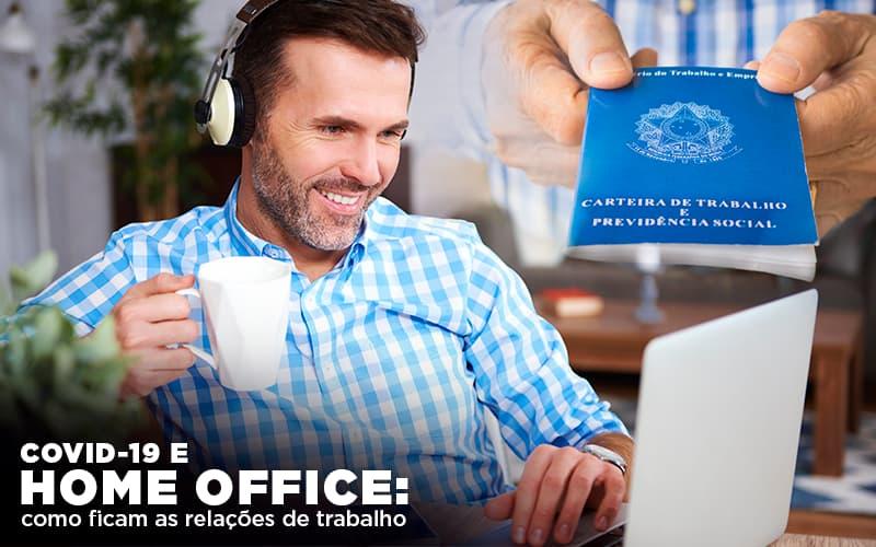 Covid 19 E Home Office Como Ficam As Relações De Trabalho - Contabilidade Em Florianópolis - SC | Audicor Auditoria E Contabilidade