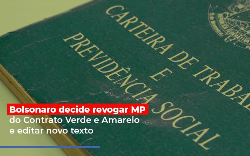 Bolsonaro Decide Revogar Mp Do Contrato Verde E Amarelo E Editar Novo Texto (1) - Contabilidade Em Florianópolis - SC | Audicor Auditoria E Contabilidade