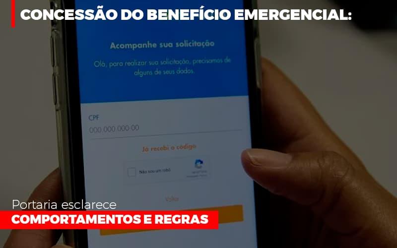 Concessao Do Beneficio Emergencial Portaria Esclarece Comportamentos E Regras - Contabilidade Em Florianópolis - SC | Audicor Auditoria E Contabilidade