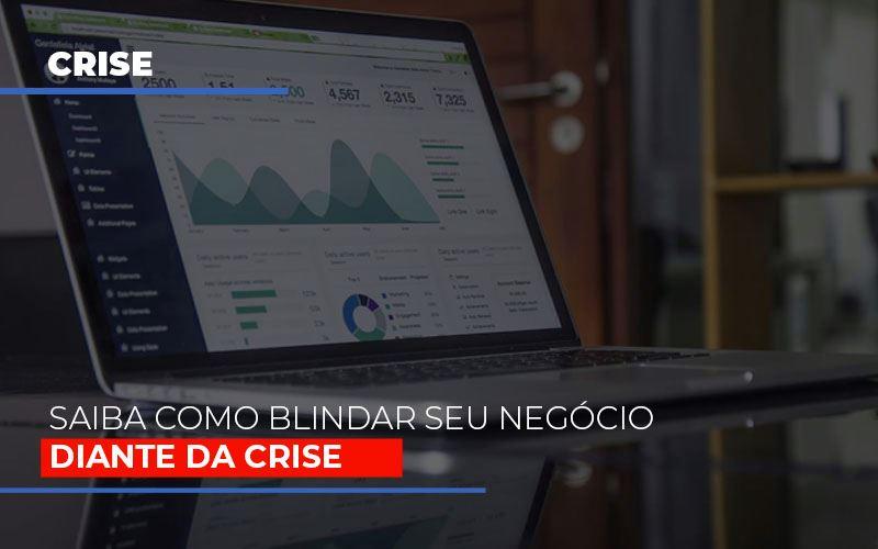 Dicas Praticas Para Blindar Seu Negocio Da Crise - Contabilidade Em Florianópolis - SC | Audicor Auditoria E Contabilidade