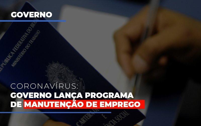 Governo Lanca Programa De Manutencao De Emprego (2) - Contabilidade Em Florianópolis - SC | Audicor Auditoria E Contabilidade