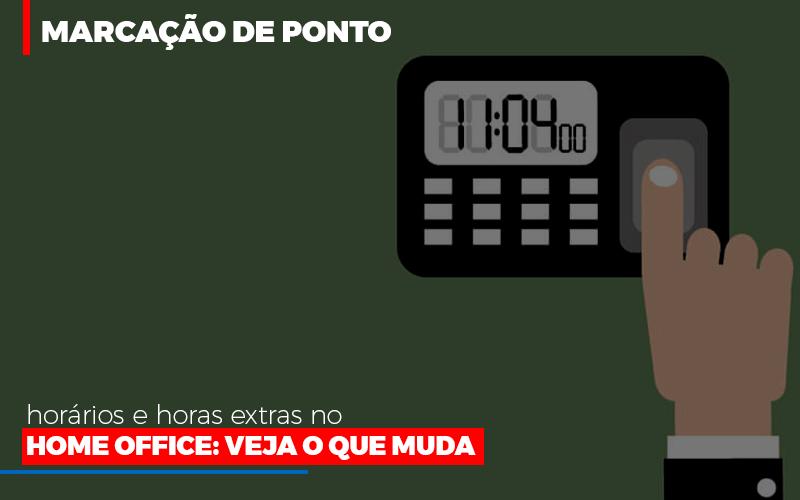 Marcacao De Pontos Horarios E Horas Extras No Home Office (1) - Contabilidade Em Florianópolis - SC   Audicor Auditoria E Contabilidade