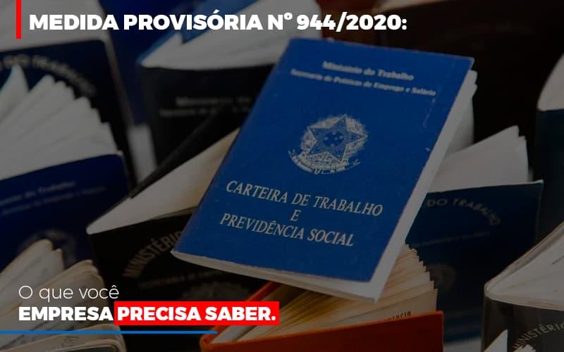 Medida Provisoria O Que Voce Empresa Precisa Saber - Contabilidade Em Florianópolis - SC | Audicor Auditoria E Contabilidade