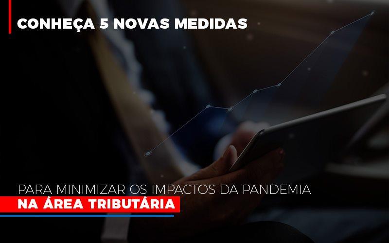 Medidas Para Minimizar Os Impactos Da Pandemia Na Area Tributaria (1) - Contabilidade Em Florianópolis - SC | Audicor Auditoria E Contabilidade