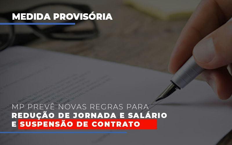 Mp Preve Novas Regras Para Reducao De Jornada E Salario E Suspensao De Contrato (2) - Contabilidade Em Florianópolis - SC | Audicor Auditoria E Contabilidade