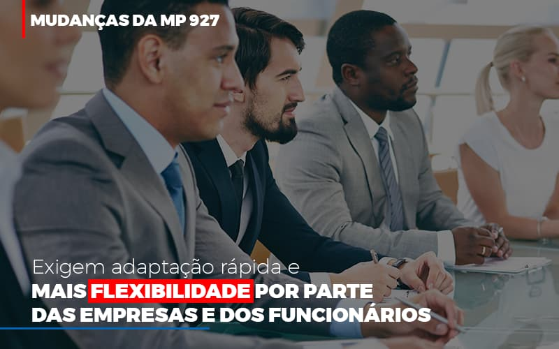 Mudancas Da Mp 927 Exigem Adaptacao Rapida E Mais Flexibilidade (3) - Contabilidade Em Florianópolis - SC | Audicor Auditoria E Contabilidade