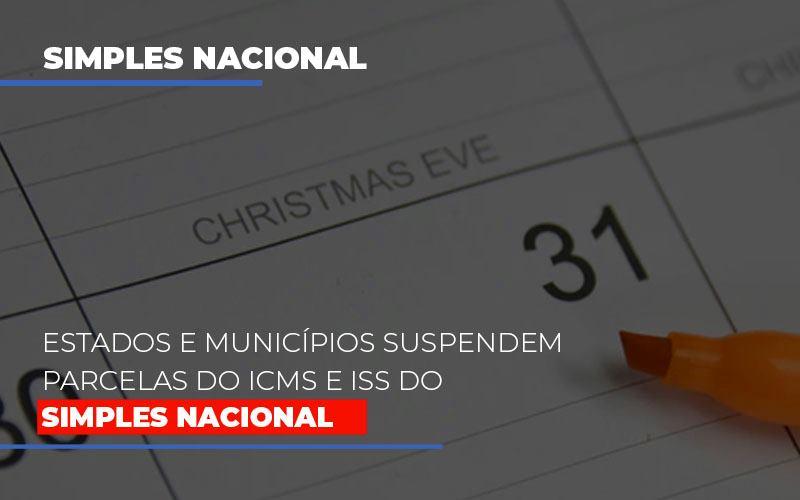 Suspensao De Parcelas Do Icms E Iss Do Simples Nacionalreg - Contabilidade Em Florianópolis - SC | Audicor Auditoria E Contabilidade