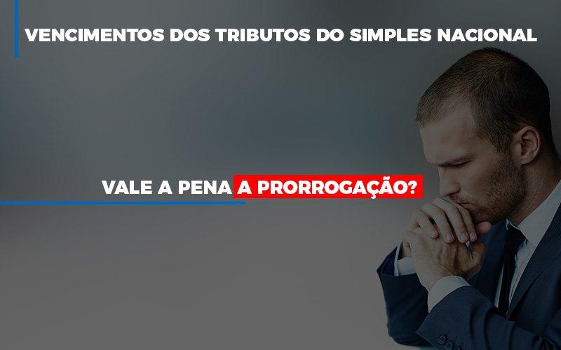Vale A Pena A Prorrogacao Dos Investimentos Dos Tributos Do Simples Nacional - Contabilidade Em Florianópolis - SC | Audicor Auditoria E Contabilidade