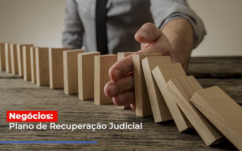 Negócios: Plano De Recuperação Judicial