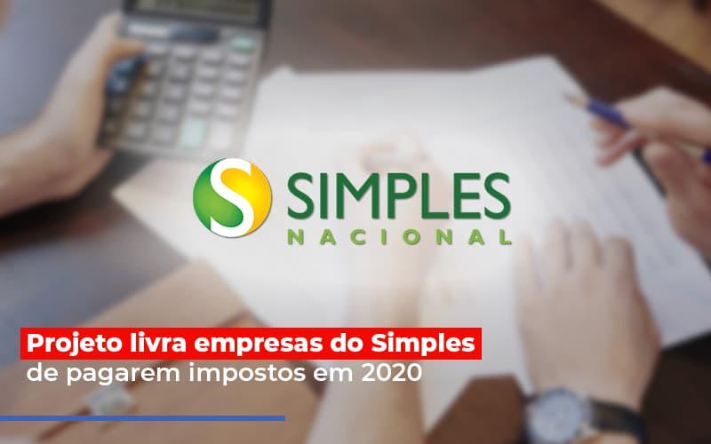 Projeto Livra Empresa Do Simples De Pagarem Post - Contabilidade Em Florianópolis - SC | Audicor Auditoria E Contabilidade