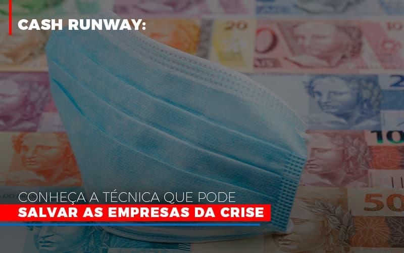 Cash Runway Conheca A Tecnica Que Pode Salvar As Empresas Da Crise 800x500 (1) - Contabilidade Em Florianópolis - SC | Audicor Auditoria E Contabilidade
