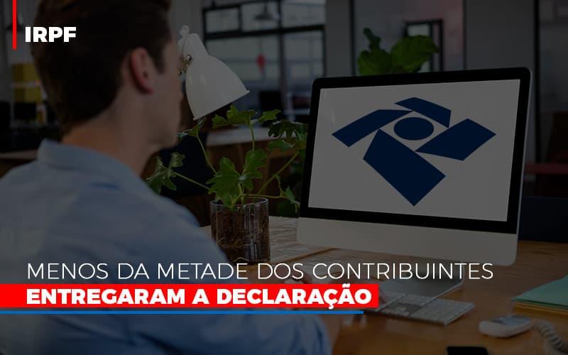 Irpf Menos Da Metade Dos Contribuintes Entregaram A Declaracao 800x500 - Contabilidade Em Florianópolis - SC | Audicor Auditoria E Contabilidade