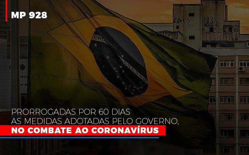 Mp 928 Prorrogadas Por 60 Dias As Medidas Provisorias Adotadas Pelo Governo No Combate Ao Coronavirus (1) - Contabilidade Em Florianópolis - SC | Audicor Auditoria E Contabilidade