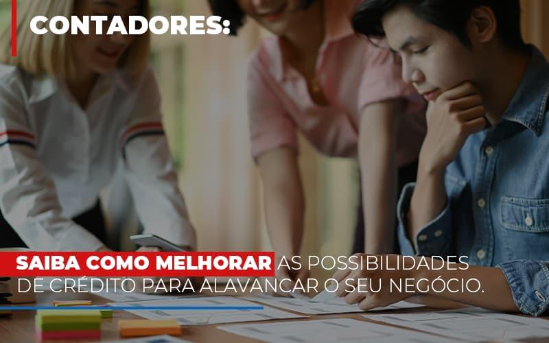 Saiba Como Melhorar As Possibilidades De Credito Para Alavancar O Seu Negocio - Contabilidade Em Florianópolis - SC | Audicor Auditoria E Contabilidade
