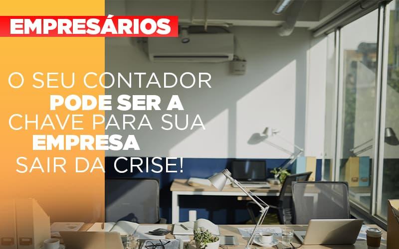 Contador E Peca Chave Na Retomada De Negocios Pos Pandemia - Contabilidade Em Florianópolis - SC | Audicor Auditoria E Contabilidade