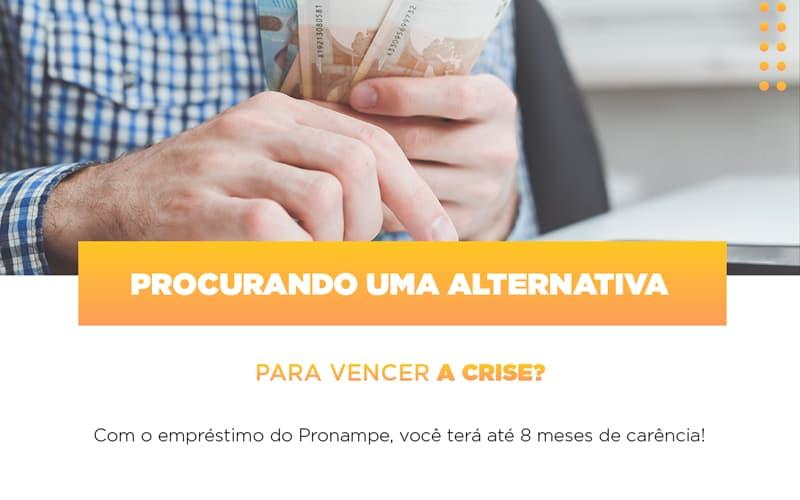 Pronampe Conte Com Ate Oito Meses De Carencia - Contabilidade Em Florianópolis - SC | Audicor Auditoria E Contabilidade